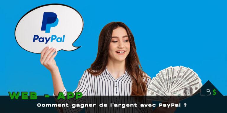 9 moyens pour gagner de l'argent facilement avec PayPal.