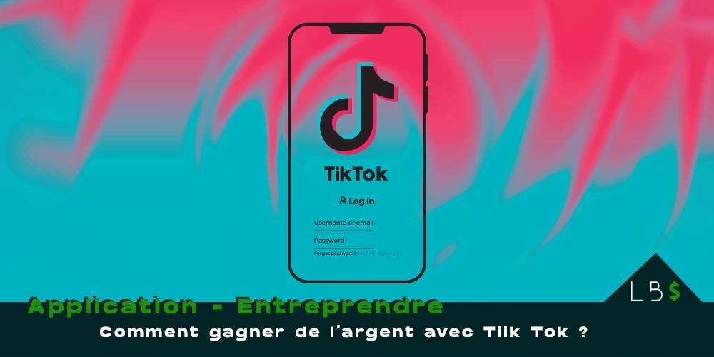 gagner de l'argent sur tik tok application mobile