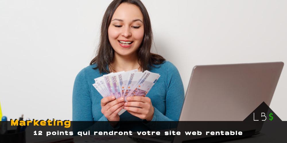 12 éléments indispensables pour vraiment gagner de l'argent avec un site web