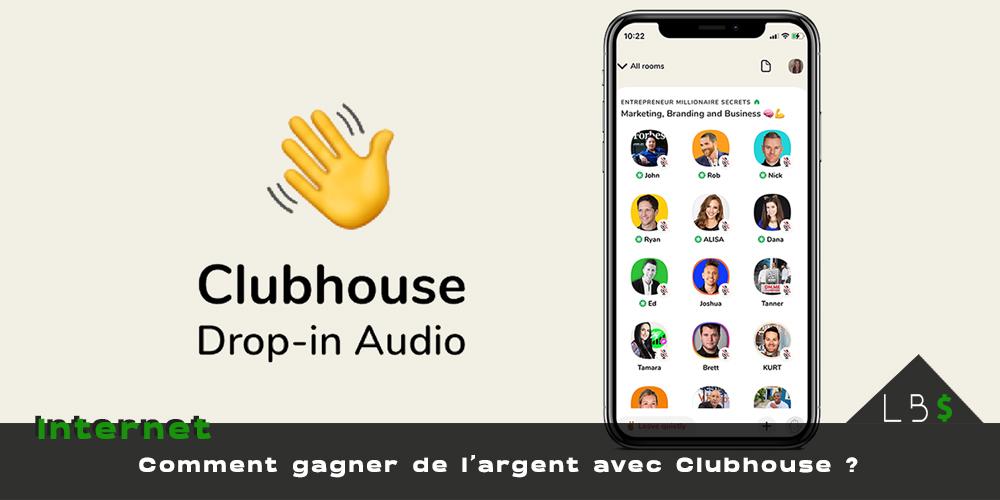 monétiser clubhouse